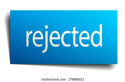 rejected blue paper sign on white background