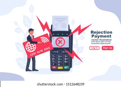 Rejected payment NFC concept. Landing page contactless terminal. Modern man uses technology. Vector illustration flat design. Blocked credit card. Non-cash transactions.