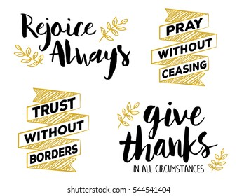 Rejoice Always, Pray without Ceasing, Give Thanks in all Circumstances, Bible Scripture Typography Art set in gold and black with laurel accents
