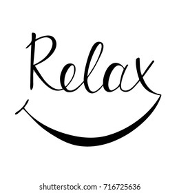 Relax handwritten lettering. Design for banner, poster, print and apparel design. Vector illustration.