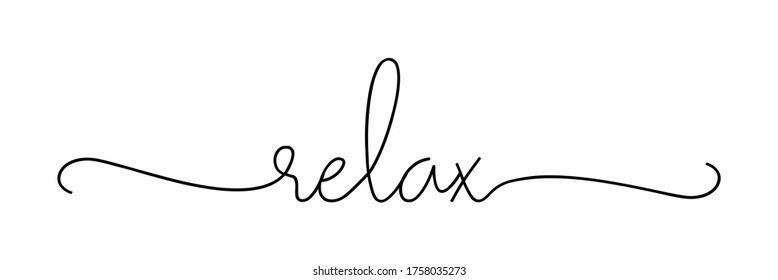 RELAX. Lettering typography poster vector design banner. Modern calligraphy quote script word relax. Hand drawn modern cursive font text - relax.