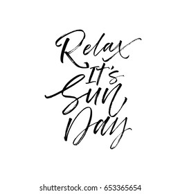 Relax it's Sunday postcard. Ink illustration. Modern brush calligraphy. Isolated on white background.