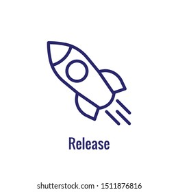 Release Icon with Rocket Showing  aspect of the process