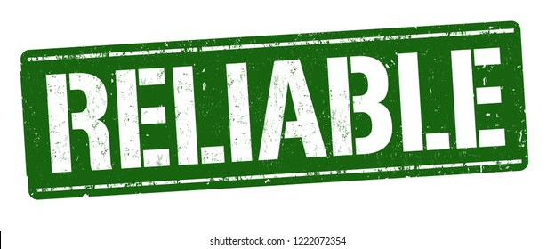 Reliable sign or stamp on white background, vector illustration