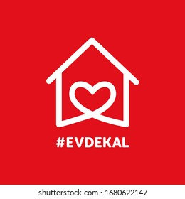 Remarkable logo corona virus composition on red background. the message about ''Stay Home'' (Evde Kal) and ''Stay Safe'' for (Covid-19)