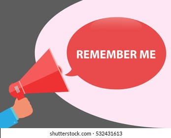 Remember me announcement in red speech bubble with man hand holding megaphone