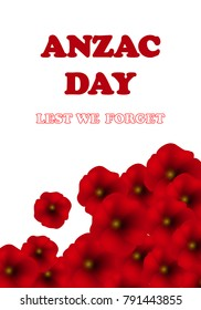 Remembrance Day, Anzac Day, Veterans Day Background with Poppies. Lest We Forget. Vector Illustration