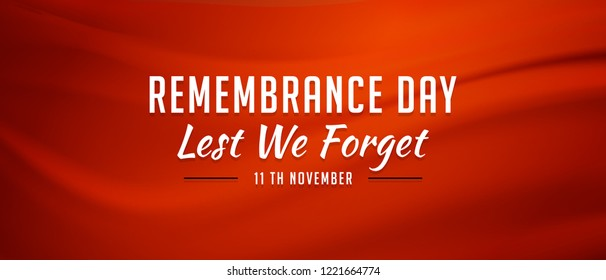Remembrance day concept. Lest we forget. Remembrance day typography.