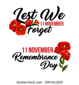 Remembrance Day Lest we Forget poppy flowers icon for 11 November Anzac Australian, Canadian and Commonwealth armistice and freedom commemoration. Vector red poppy symbol for greeting card design