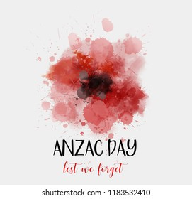 Remembrance day symbol. Anzac Day. Lest we forget lettering. Red watercolor poppy symbol.