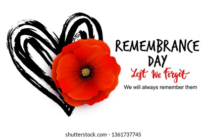 Remembrance day vector card with bright red Poppy flower. Lest we forget  hand written lettering.