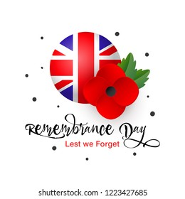 Remembrance Day vector card. Lest We Forget. Realistic Red Poppy flower and Flag of the United Kingdom of Great Britain and Northern Ireland. Tag, mark, sticker - poppy appeal. Memorial Day. Vector