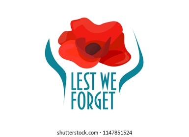 Remembrance poppy vector illustration: Remembrance day poppy flower and text: Lest we forget. Great also for Armistice and Anzac day.