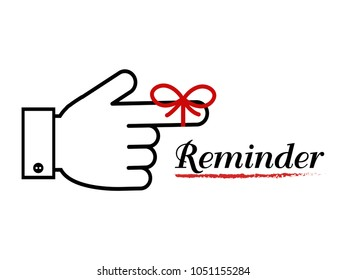 Reminder icon,Hand and ribbon bow with text reminder on white background,Vector illustration