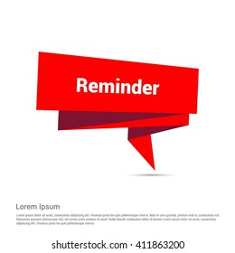 Reminder red paper speech bubble