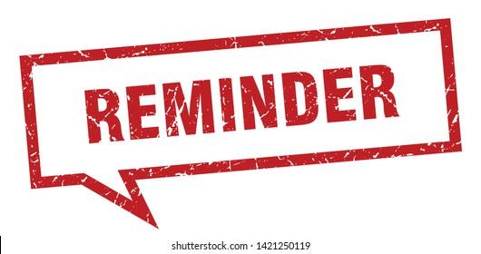 reminder speech bubble on white background. reminder sign