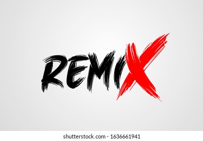 remix grunge brush stroke word text for typography icon logo design. Hand drawn. Red letter X standing out
