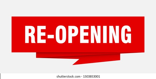re-opening sign. re-opening paper origami speech bubble. re-opening tag. re-opening banner