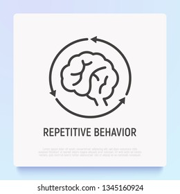 Repetitive behavior: human brain in arrows thin line icon. Modern vector illustration of autism symptom.