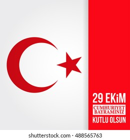 """Republic Day Turkey. Vector illustration. For greeting card, poster, flyer. Patriotic banner. Vector illustration. Text in English """"October 29, Happy Republic Day"""""""