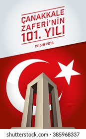 Republic of Turkey National Celebration Card,Turkey Flag and Canakkale Victory Monument - English: The 101th Anniversary of Canakkale Victory - White Background