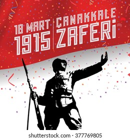 """Republic of Turkey National Victory Celebration Card, Background, Badges Vector with Flag and Soldier - English """"18 March 1915, Canakkale Victory"""""""