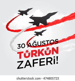"""Republic of Turkey National Victory Celebration Card, Background, Badges Vector with Flag and Fighter Jets - English """"August 30, Victory of Turks"""" Red White Background"""