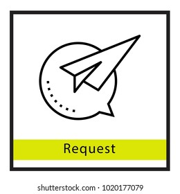 Request want vector icon