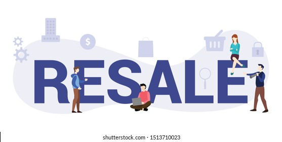 resale concept with big word or text and team people with modern flat style - vector
