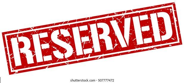 reserved. grunge vintage reserved square stamp. reserved stamp.