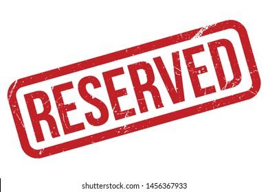 Reserved Rubber Stamp. Reserved Rubber Grunge Stamp Seal Vector Illustration - Vector