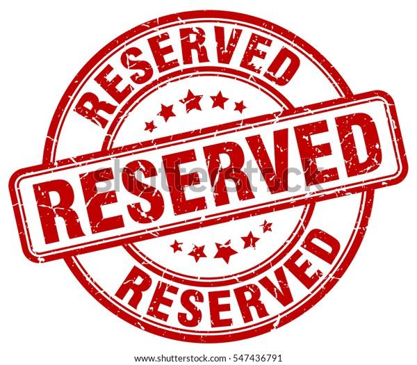 reserved. stamp. red round grunge vintage reserved sign