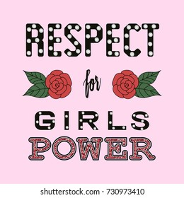 Respect girl power fashion slogan. T-shirt apparels print, type with pearls and roses sketch.