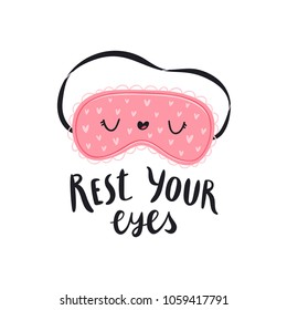 Rest your eyes, vector illustration with sleep mask