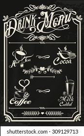 Restaurant drink menu design with chalkboard background. Vector illustration in vintage style. Calligraphic titles and symbols. Hand writing style. Hot tea, coffee, cacao, milk cocktail.