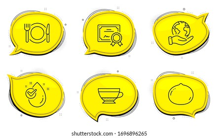 Restaurant food sign. Diploma certificate, save planet chat bubbles. Dry cappuccino, Macadamia nut and Water drop line icons set. Beverage mug, Vegetarian food, Clean aqua. Cutlery. Vector