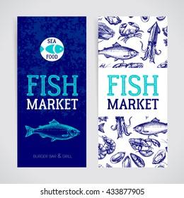 Restaurant fresh sea food menu banners set. Fish market pa?kage and poster. Hand drawn sketch vector illustration