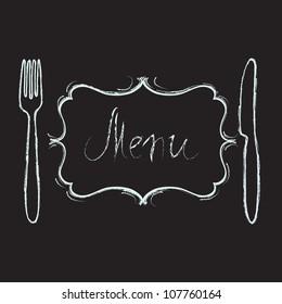 Restaurant menu design. Chalk board with hand drawn knife, fork, curved vintage frame and Menu word. Vector illustration.