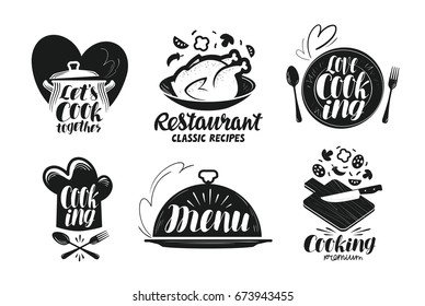 Restaurant, menu, food label set. Cooking, kitchen, cuisine icon or logo. Lettering, calligraphy vector illustration