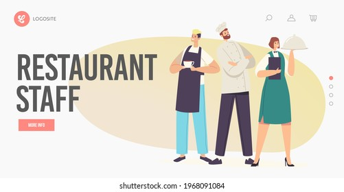 Restaurant Staff Landing Page Template. Characters Hospitality Team in Uniform. Barman with Drink Cup, Waitress Holding Tray with Dish and Confident Chef in Toque. Cartoon People Vector Illustration