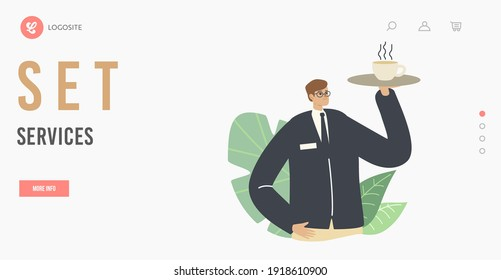 Restaurant Staff Working. Hospitality Set Service Landing Page Template. Waiter Male Character Wearing Uniform Carrying Tray with Hot Beverage in Cup. Hotel or Cafe Worker. Cartoon Vector Illustration