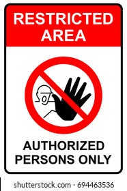 Restricted area, authorized persons only sign, vector illustration.