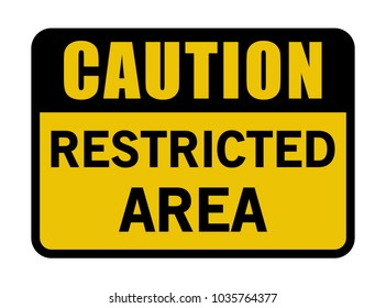 Restricted Area Caution Banner Black And Yellow Vector Sign