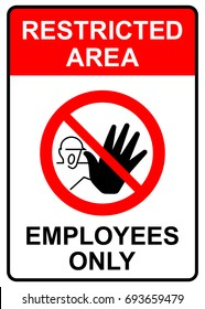 Restricted area, employees only sign, vector illustration.