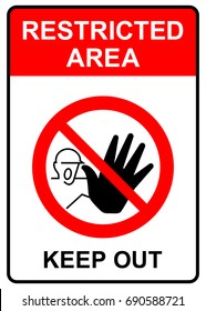 Restricted area, keep out sign, vector illustration.