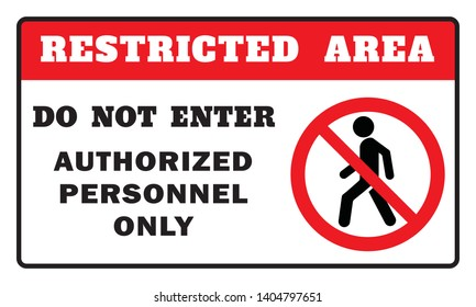 Restricted Area Sign -Do Not Enter Authorized Personnel Only Sign