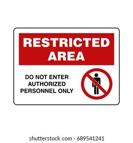 Restricted Area Sign Vector Template Illustration Design. Vector EPS 10.