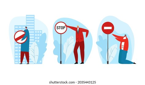 Restriction stop sign, vector illustration. Man people character hold warning plate with restricted symbol set, flat caution for automobile traffic.