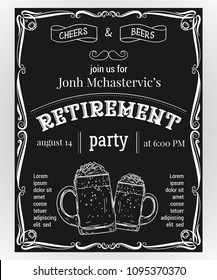 Retirement party invitation. Design template with glasses of beer and vintage ornament on chalkboard background. Vector illustration