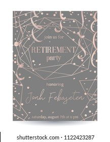 Retirement party invitation. Design template with rose gold polygonal frame, confetti and serpentine. Vector illustration